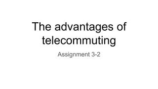 The advantages of telecommutin