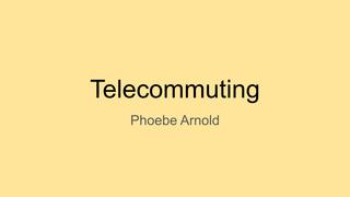 Telecommuting Slide
