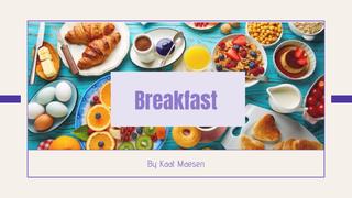 English speaking; breakfast
