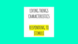 LIVING THINGS CHARACTERISTICS