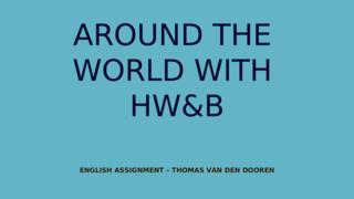 Around the world with HW&B