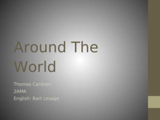Around the world with HW