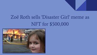 Zoë Roth sells 'Disaster Girl'