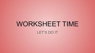 WORKSHEET TIME - 2nd
