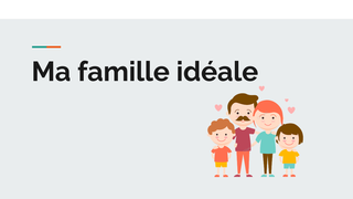 Ma Famille Ideale