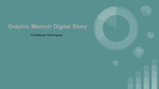 Graphic Memoir Digital Story