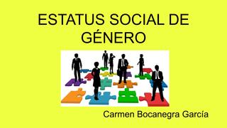 ESTATUS SOCIAL DE GÉNERO