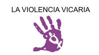 LA VIOLENCIA VICARIA