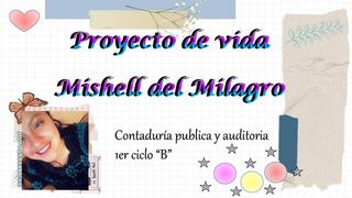 Proyecto de vida, Mishell