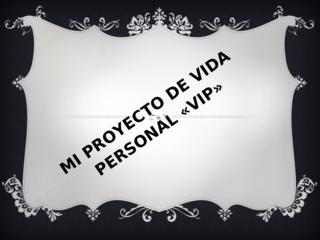 emilio proyecto vip