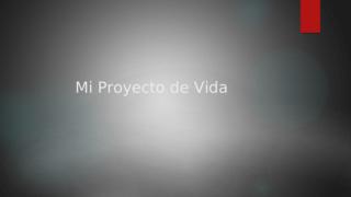 proyecto de vida desarrollo