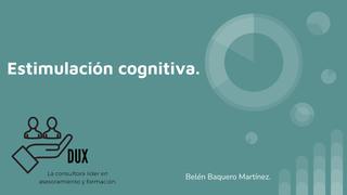 Estimulación cognitiva.