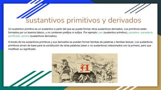 sustantivos primitivos y deriv