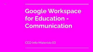CED Info-Materials 03: Google