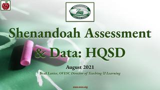 Shenandoah Assessment & Data: