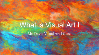 What is Visual Art I