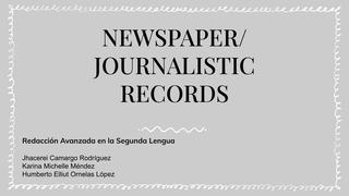 Newspaper/ journalistic record
