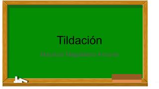 Tildacion