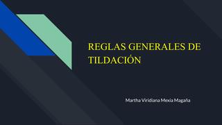 REGLAS GENERALES DE TILDACIÓN