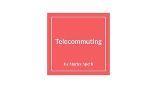 telecommuning
