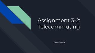 Assignment 3-2: Telecommuting